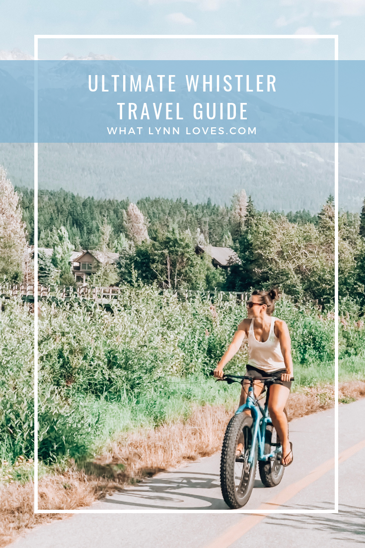 Ultimate Whistler Travel Guide Weekend Itinerary blog post
