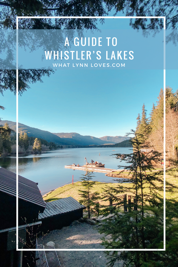 A Guide to Whistler's Lakes in Canada