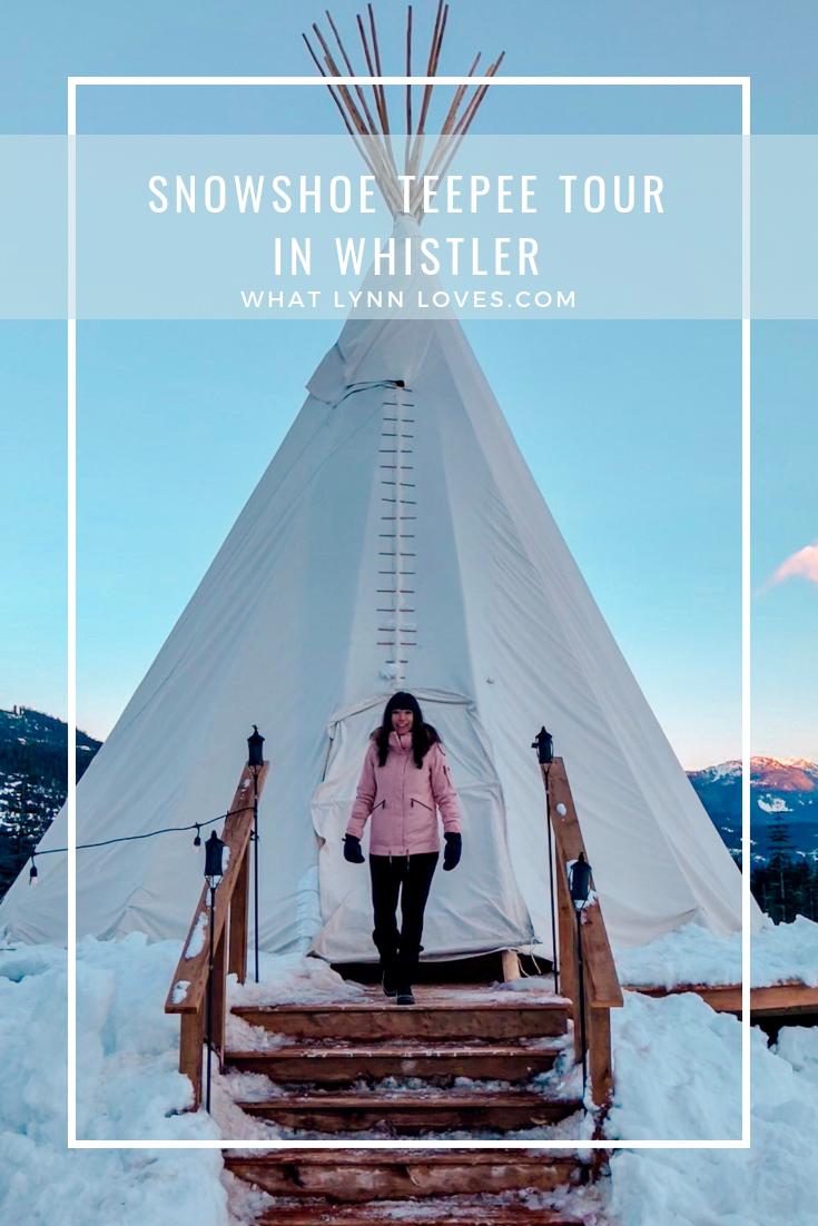 Whistler mountain snowshoe teepee adventure