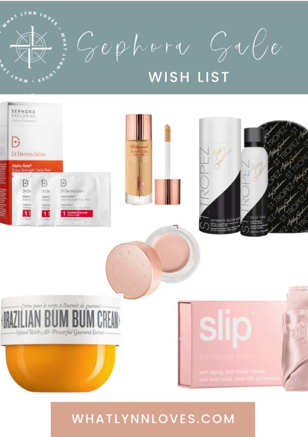 Sephora Sale Wish List